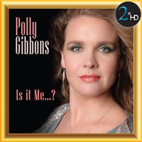 Polly Gibbons Is It Me?