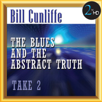Bill Cunliffe The Blues and the Abstract Truth