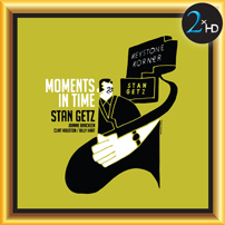 Moments in Time Stan Getz